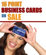 16 Point Business Cards
